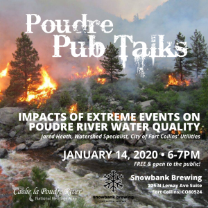 Poudre Pub Talk: Impacts of Extreme Events on Poudre River Water Quality @ Snowbank Brewing | Fort Collins | Colorado | United States