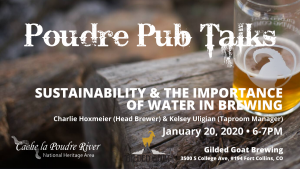 Poudre Pub Talk: Sustainability & The Importance of Water in Brewing @ Gilded Goat Brewing Co. | Fort Collins | Colorado | United States