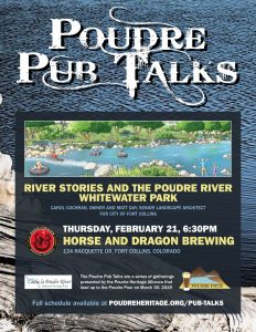 Poudre Pub Talk: River Stories and the Poudre River Whitewater Park @ Horse and Dragon Brewing | Fort Collins | Colorado | United States